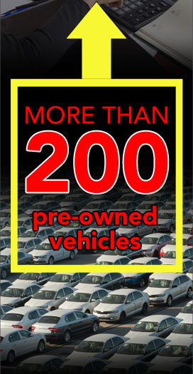 More than 200 used vehicles in stock